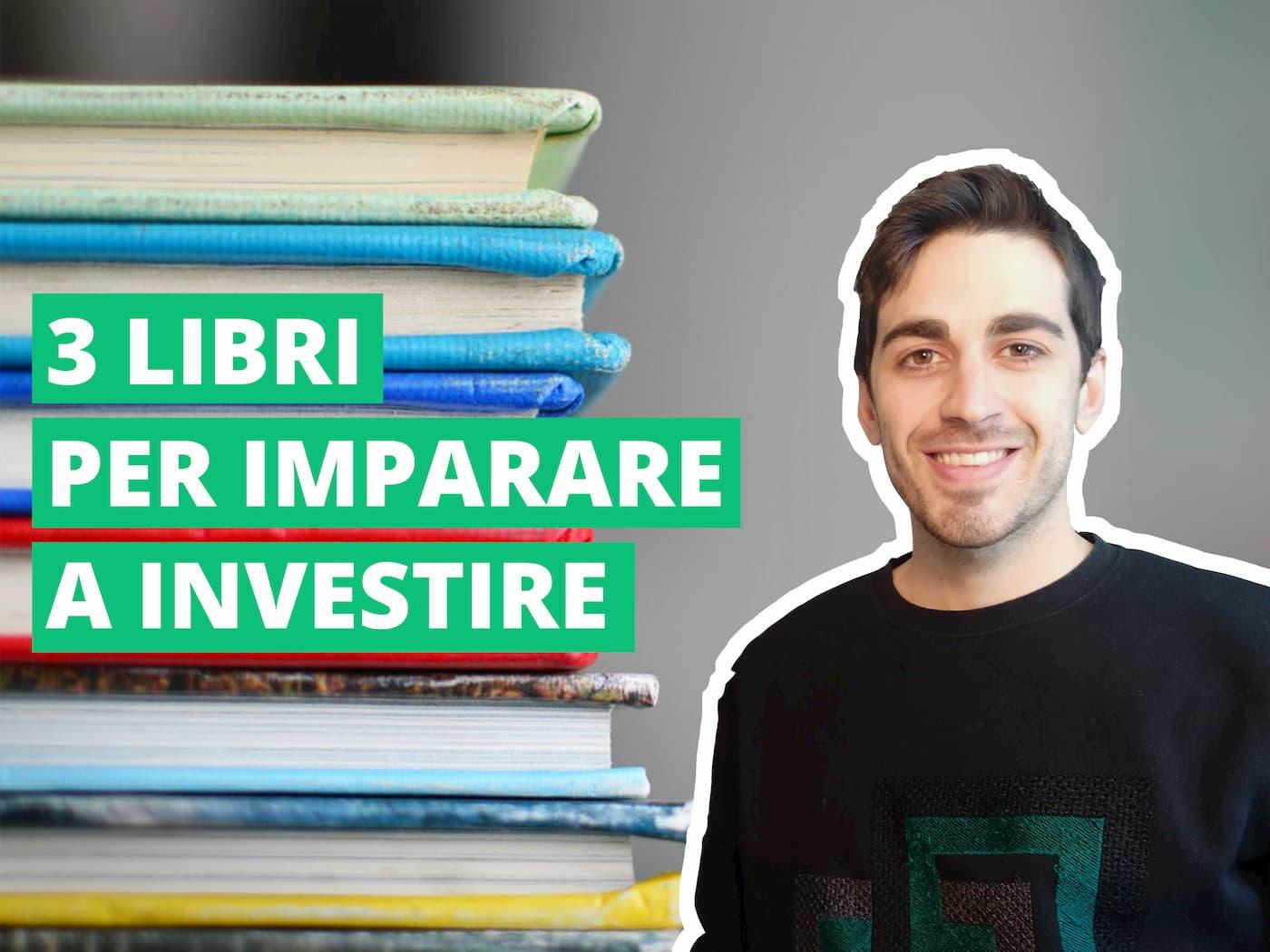 I tre migliori libri per imparare a investire del 2019