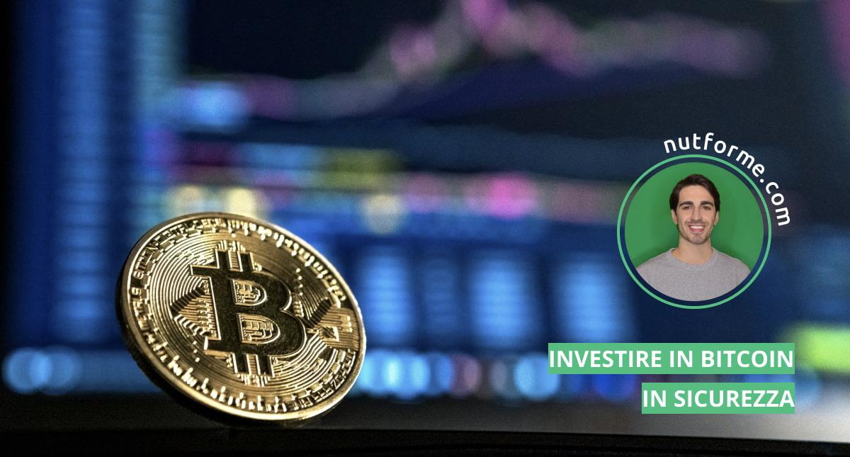 investire in bitcoin in sicurezza