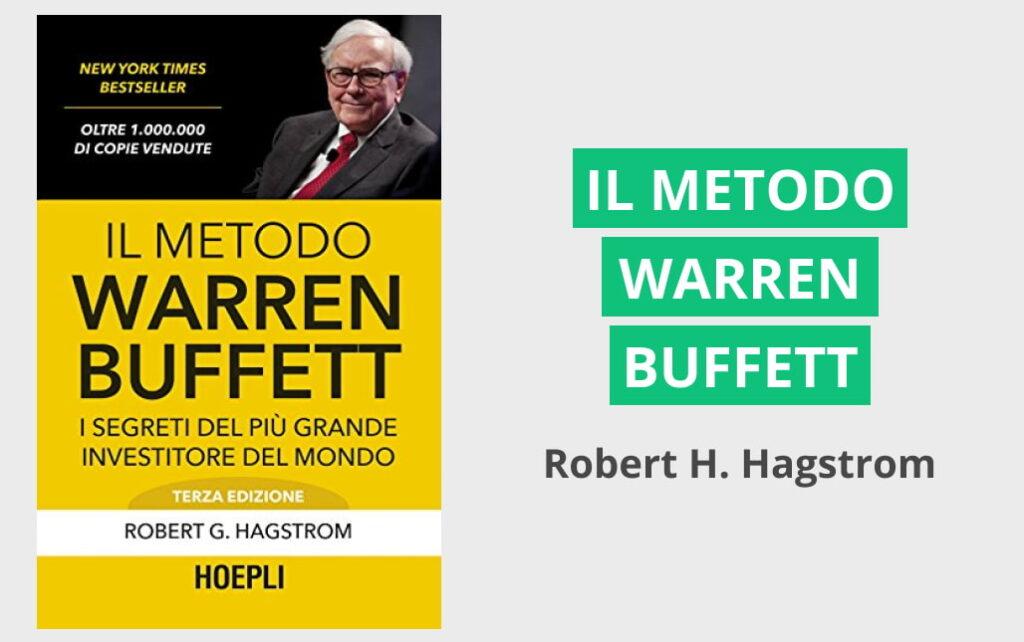 "come investe warren buffett - Copertina de ""Il metodo Warren Buffett"" di Robert G. Hagstrom"