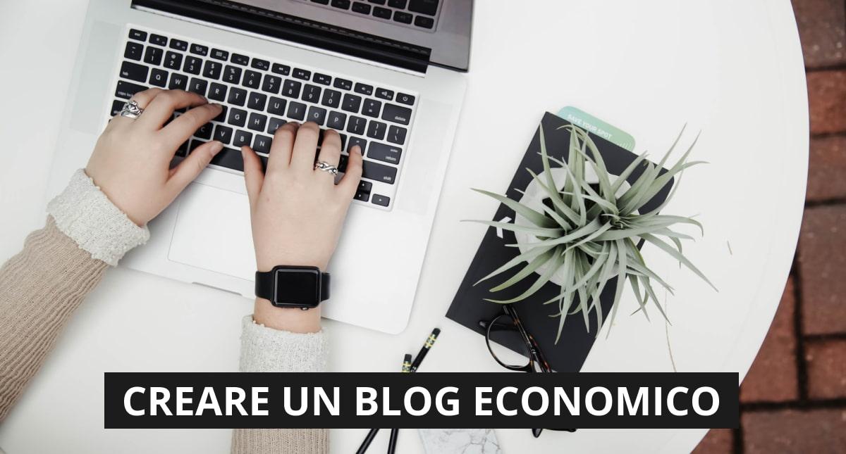 creare un blog economico nel 2020 è possibile
