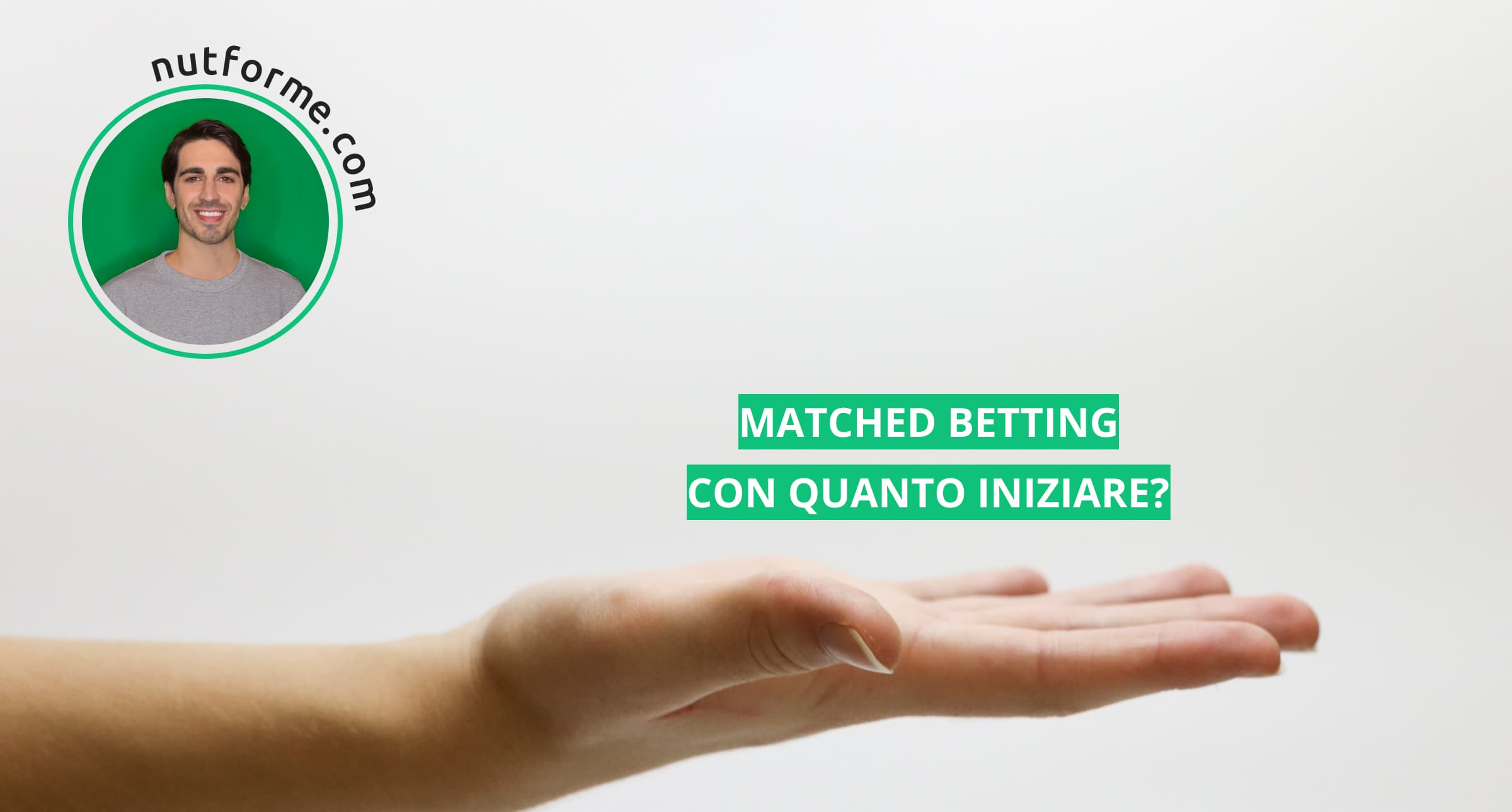 matched betting con quanto iniziare